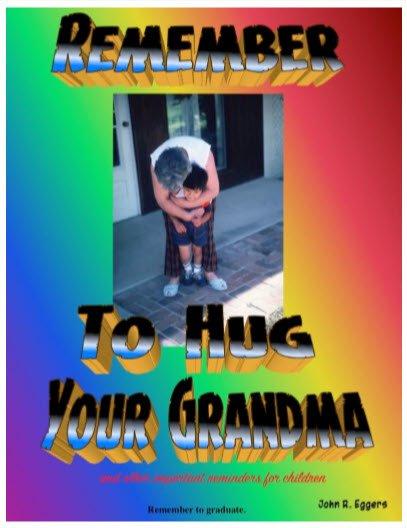 Remember To Hug Your Grandma